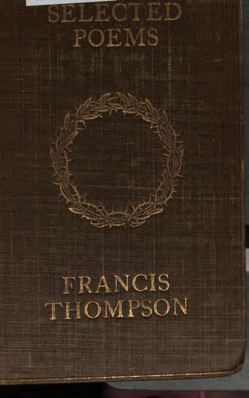 francis thompsons poetry essay Francis thompson 242 likes francis thompson was an english poet and mystic at the behest of his father, a doctor, he entered medical school at the age.